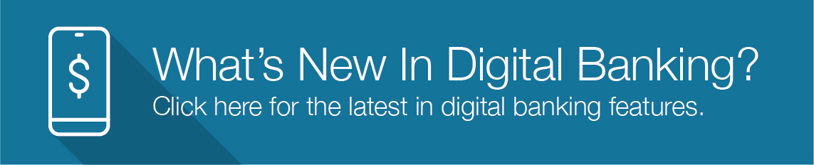 what's new in digital banking